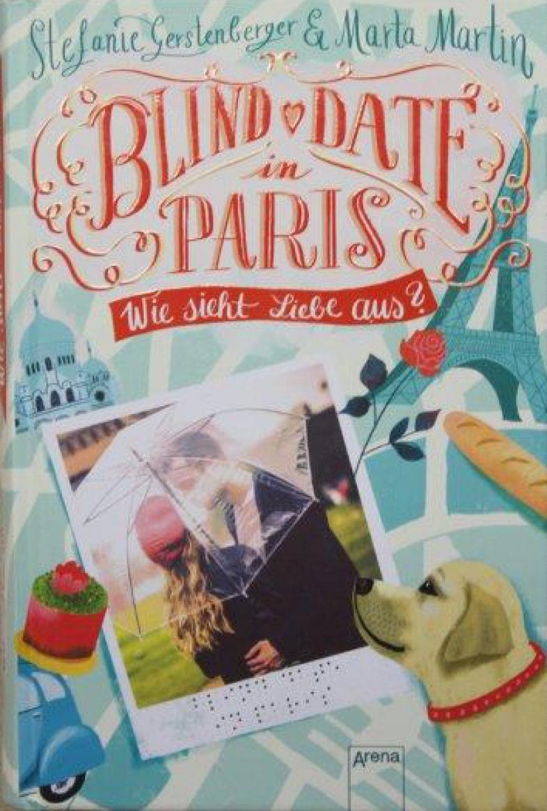 Das Cover zeigt einen Stadtplan-Ausschnittvon Paris mit Eifelturm, Baguette, roter Rose und Hund sowie zwei jungen Leuten, die sich unter einem Regenschirm umarmen.