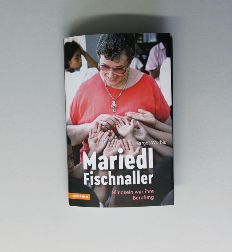 Buchcover Mariedl Fischnaller, Blindsein war ihre Berufung