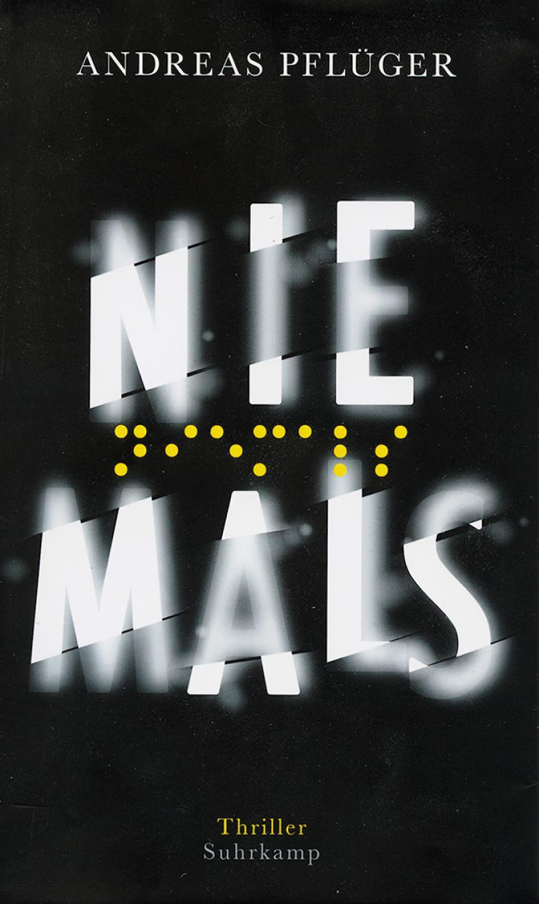 Das Foto zeigt das Cover des Buchtipps: Niemals in weißer Schrift auf schwarzem Grund und gelber Brailleschrift
