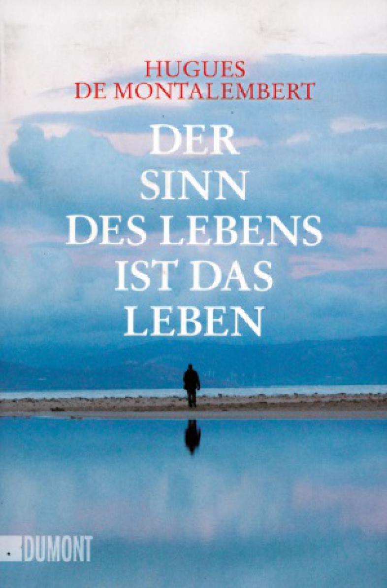 """Buchcover """"Der Sinn des Lebens ist das Leben"""""""